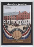 Libby Prison (Confederate Prison Wood)