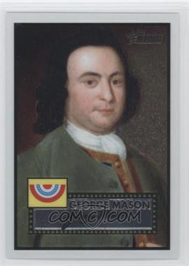 2009 Topps Heritage American Heroes Edition - [Base] - Chrome #C13 - George Mason /1776