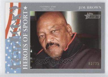2009 Topps Heritage American Heroes Edition - Heroes of Sports - Platinum #HS-21 - Jim Brown /25