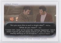 Star Trek IV: The Voyage Home -