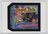 Ghoul Talk