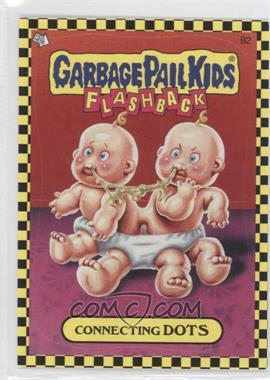 2010 Topps Garbage Pail Kids Flashback - [???] #B2 - Connecting Dots