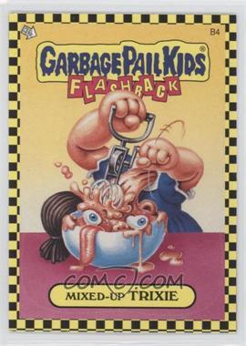 2010 Topps Garbage Pail Kids Flashback - [???] #B4 - Mixed-up Trixie