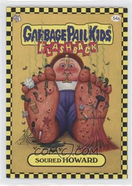 2010 Topps Garbage Pail Kids Flashback - [Base] #54A - Soured Howard