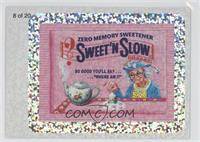 Sweet'n Slow
