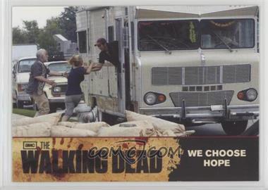 2011 Cryptozoic The Walking Dead Season 1 - [Base] #81 - We Choose Hope