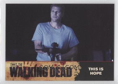 2011 Cryptozoic The Walking Dead Season 1 - Checklist #67 - This is Hope
