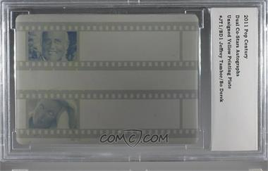 2011 Leaf Pop Century - Co-Stars - Printing Plate Yellow #JT1/BD1 - Jeffrey Tambor, Bo Derek /1 [BCCG Encased]
