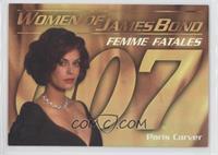 Teri hatcher as Paris Carver