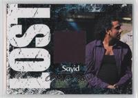 Naveen Andrews as Sayid Jarrah /350