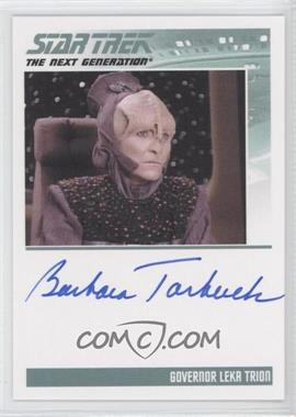 2011 Rittenhouse The Complete Star Trek: The Next Generation Series 1 - Autographs #BATA - Barbara Tarbuck
