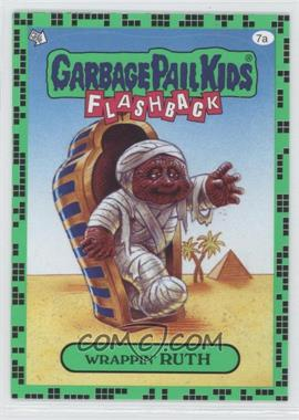 2011 Topps Garbage Pail Kids Flashback Series 2 - [Base] - Gross Green #7a - Wrappin' Ruth