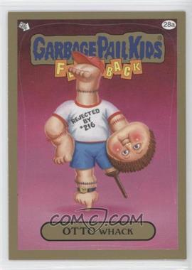 2011 Topps Garbage Pail Kids Flashback Series 3 - [Base] - Gold #28a - Otto Whack