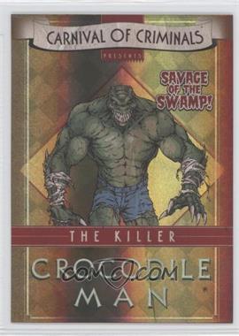 2012-13 Cryptozoic DC Batman: The Legend - Carnival of Criminals #CP5 - Killer Croc