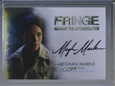2012 Cryptozoic Fringe Seasons 1 & 2 - Autographs #A16 - Meghan Markle as Amy Jessup