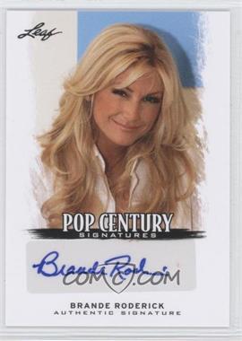 2012 Leaf Pop Century - [Base] #BA-BR1 - Brande Roderick