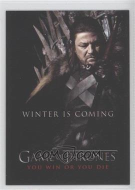 2012 Rittenhouse Game of Thrones Season 1 - You Win or You Die #SP1 - Winter is Coming