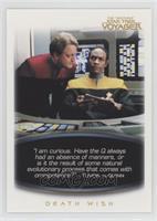 Tuvok, to Quinn: Death Wish