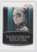 The Gift: Seven Of Nine