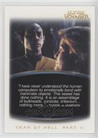 Tuvok, to Janeway: Year of Hell, Part II
