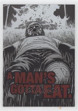 2013 Cryptozoic The Walking Dead Comic Set 2 - Quotable #QTB-4 - A Man's Gotta Eat