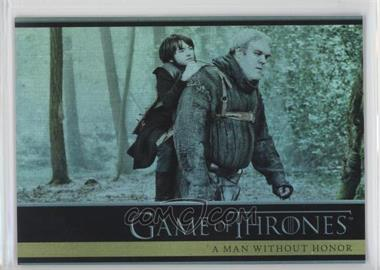 2013 Rittenhouse Game of Thrones Season 2 - [Base] - Foil #19 - A Man Without Honor