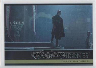 2013 Rittenhouse Game of Thrones Season 2 - [Base] - Foil #28 - Valar Morghulis