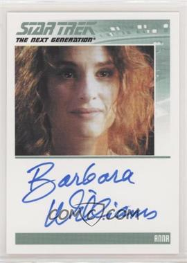 2013 Rittenhouse Star Trek The Next Generation: Heroes & Villains - Autographs #BAWI - Barbara Williams as Anna