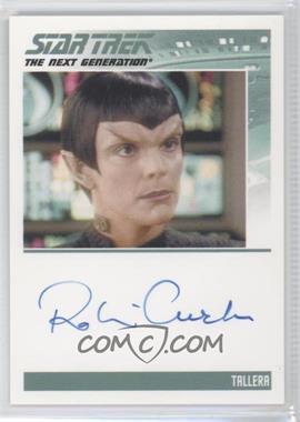 2013 Rittenhouse Star Trek The Next Generation: Heroes & Villains - Autographs #ROCU - Robin Curtis, Tallera