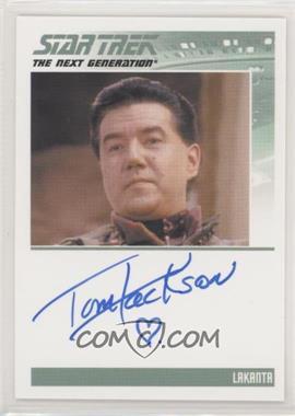 2013 Rittenhouse Star Trek The Next Generation: Heroes & Villains - Autographs #TOJA - Tom Jackson as Lakanta [NoneEXtoNM]