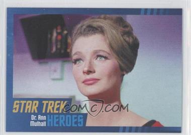 2013 Rittenhouse Star Trek The Original Series: Heroes & Villians - [Base] - Cardboard #69 - Dr. Ann Mulhall