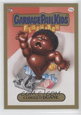 2013 Topps Garbage Pail Kids Brand-New Series 2 - [Base] - Gold #10 - Clogged Duane