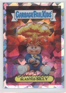 2013 Topps Garbage Pail Kids Chrome - [Base] - Atomic Refractor #8b - Blasted Billy (Checklist)