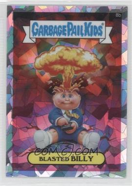 2013 Topps Garbage Pail Kids Chrome - [Base] - Atomic Refractor #8b - Blasted Billy (Checklist)