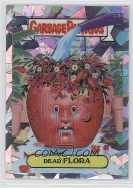 2013 Topps Garbage Pail Kids Chrome - [Base] - Atomic Refractor #L13a - Dead Flora