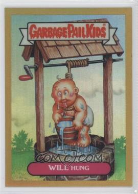 2013 Topps Garbage Pail Kids Chrome - [Base] - Gold Refractor #L14b - Will Hung