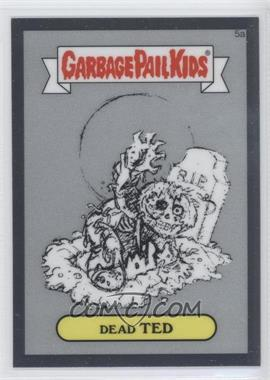 2013 Topps Garbage Pail Kids Chrome - Pencil Art Concept Sketches #5a - Dead Ted