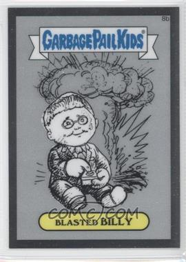2013 Topps Garbage Pail Kids Chrome - Pencil Art Concept Sketches #8b - Blasted Billy (Checklist)