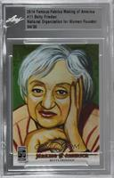 Betty Friedan /30 [Uncirculated]