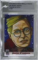 Stephen Hawking /30 [Uncirculated]