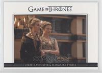 Cersei Lannister & Margaery Tyrell
