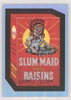 Slum Maid #/50