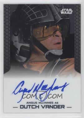 2014 Topps Star Wars Chrome Perspectives - Autographs #ANMA - Angus MacInnes as Dutch Vander