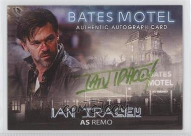 2015 Breygent Bates Motel - Autographs #AIT - Ian Tracey as Remo