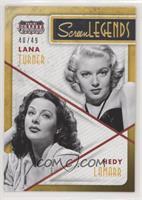 Hedy Lamarr, Lana Turner #/49