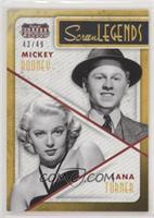 Lana Turner, Mickey Rooney #/49