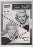 Ginger Rogers, Lana Turner