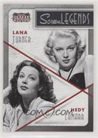 Hedy Lamarr, Lana Turner