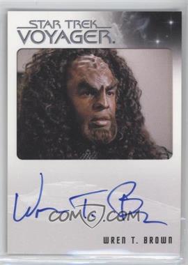2015 Rittenhouse Star Trek Voyager Heroes and Villians - Autographs #WRBR - Wren T. Brown as Kohlar