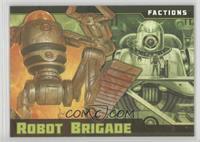 Robot Brigade #/1